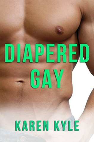 Diapered Gay Karen Kyle
