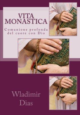 Vita monastica Wladimir Moreira Dias