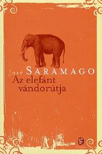 Az elefánt vándorútja  by  José Saramago