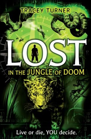 Lost... In the Jungle of Doom Tracey Turner