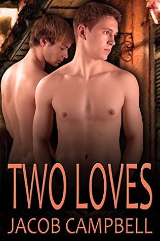 Two Loves Jacob Campbell