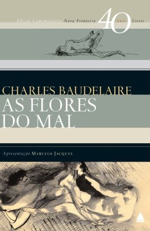 As flores do mal: Edição bilíngüe Charles Baudelaire