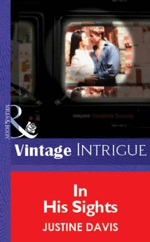 In His Sights (Mills & Boon Vintage Intrigue)  by  Justine Davis