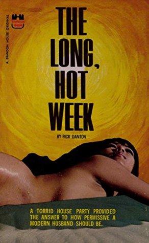 The Long, Hot Week Danton Rick