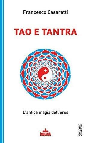 Tao e tantra Francesco Casaretti