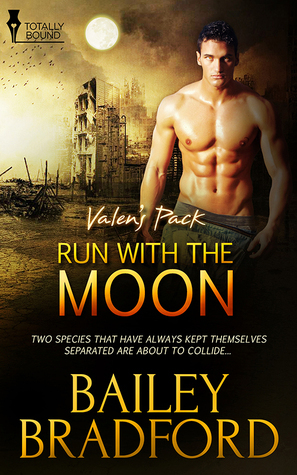 Run With the Moon (Valens Pack #1) Bailey Bradford