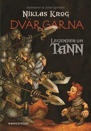 Dvärgarna (Legenden om Tann #9) Niklas Krog