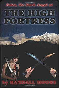 The High Fortress  by  Randall Moore