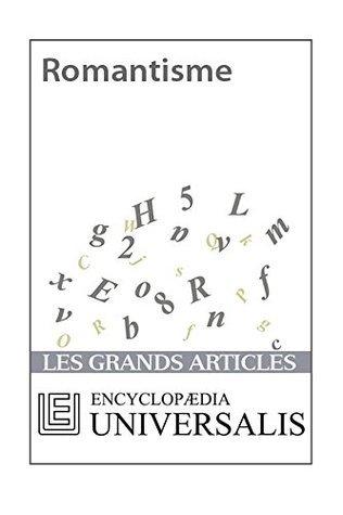 Romantisme Encyclopædia Universalis