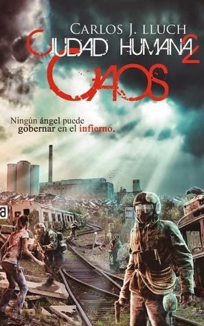 Ciudad Humana 2. Caos Carlos J. Lluch