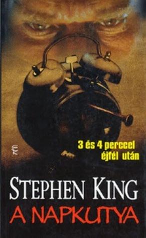A Napkutya, 3 és 4 perccel éjfél után  by  Stephen King