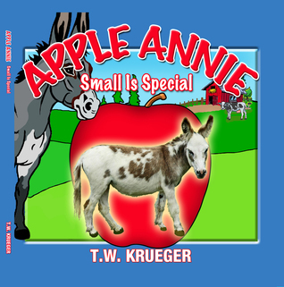 Apple Annie Small Is Special T.W. Krueger