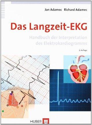 Das Langzeit-EKG. Handbuch der Interpretation des Elektrokardiogramms  by  Jan Adamec