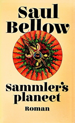 Sammlers planeet  by  Saul Bellow