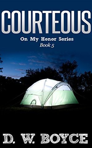 Courteous (On My Honor Series Book 5)  by  D.W. Boyce