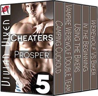Cheaters Prosper: 5 Story Bundle -- Cuckolding Hotwives Vivian Vixen