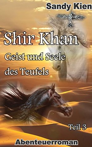 Shir Khan - Geist und Seele des Teufels Teil 3  by  Sandy Kien
