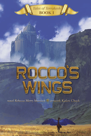 Roccos Wings (Tales of Terrakesh #1)  by  Rebecca Merry Murdock