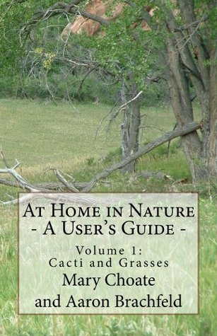 At Home in Nature - Vol. 1: Cacti Mary Choate
