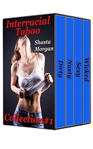 Interracial Taboo, Collection #1  by  Shasta Morgan