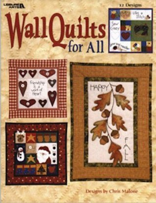 Wall Quilts for All Chris Malone