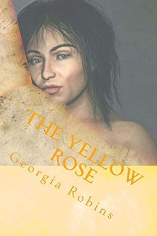 The Yellow Rose: The Slave Woman and Her Master (The Robins Exotics Erotica series Book 14) Georgia Robins