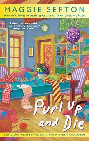 Purl Up and Die Maggie Sefton