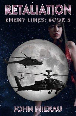 Retaliation (Enemy Lines Book 3) John Mierau