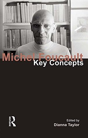 Michel Foucault (Key Concepts Series)  by  Diana Taylor