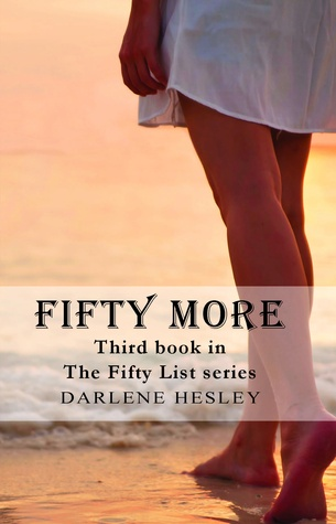 Fifty More  by  Darlene Hesley