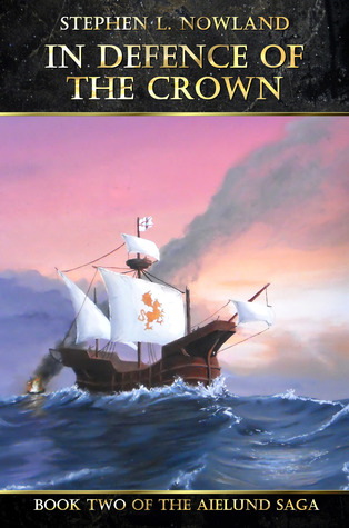 In Defence of the Crown  by  Stephen L. Nowland
