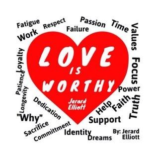 Love Is Worthy Jerard Elliott