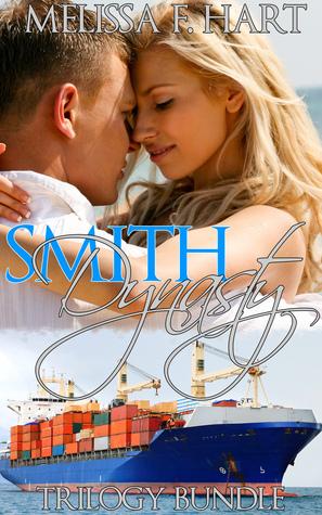Smith Dynasty (Trilogy Bundle)  by  Melissa F. Hart