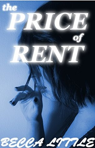 The Price of Rent  by  Becca Little