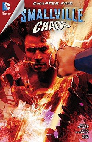 Smallville: Chaos #5 Bryan,Q. Miller