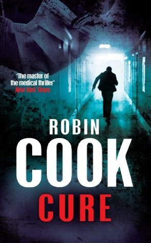 Cure: A Stapleton and Montgomery Novel 10  by  Robin Cook