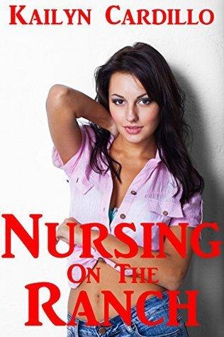 Nursing on the Ranch Kailyn Cardillo