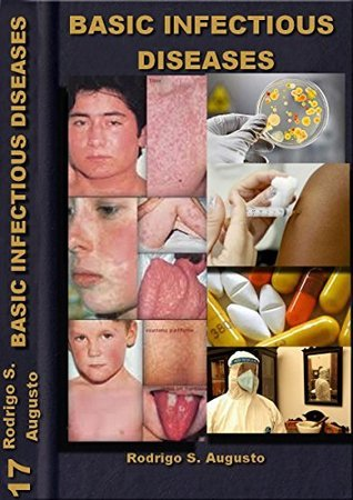 Basic Infectious Diseases:: of infectious diseases manual  by  Rodrigo Souza Augusto