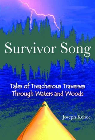 Survivor Song  by  Joseph Kehoe