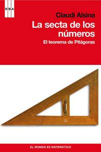 La Secta De Los Números: El Teorema De Pitágoras  by  Claudi Alsina
