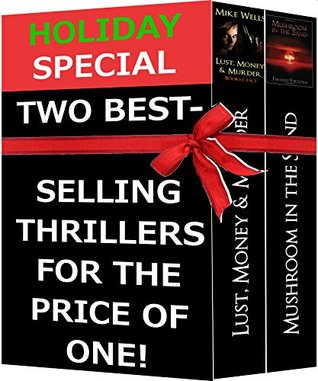Holiday Special - Two Bestselling Thrillers for the Price of One: For Readers of James Patterson, Gillian Flynn, John Grisham & David Baldacci Publishing Co.  by  Mike Wells