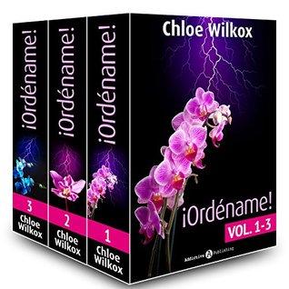 ¡Ordéname! - Vol. 1-3  by  Chloe Wilkox