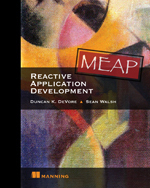 Reactive Application Development Duncan K. DeVore