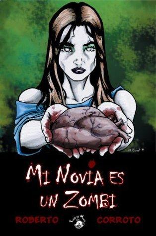 Mi novia es un zombi  by  Roberto Corroto Cuadrado