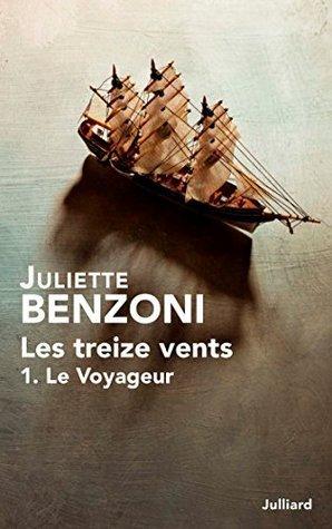 Les Treize vents - Tome 1  by  Juliette Benzoni