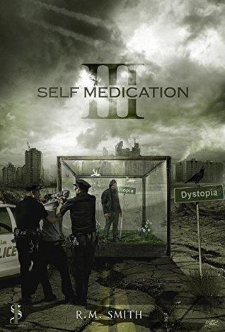 Self Medication III R.M. Smith