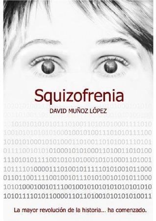 SQUIZOFRENIA David Muñoz Lopez