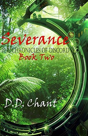 Severance (The Chronicles of Discord #2)  by  D.D. Chant