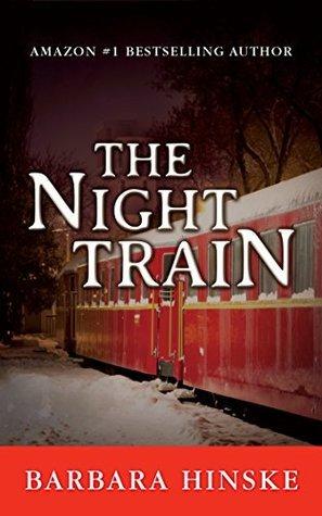 The Night Train  by  Barbara Hinske