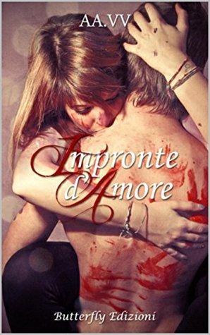 Impronte damore  by  A.A. V.V.